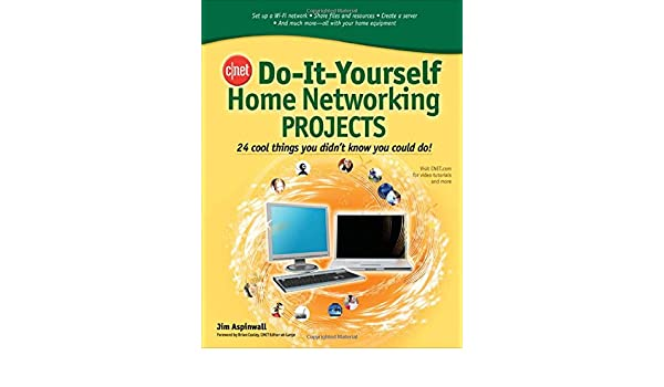 Buy cnet do it yourself home networking projects 24 cool things you buy cnet do it yourself home networking projects 24 cool things you didnt know you could do book online at low prices in india cnet do it yourself home solutioingenieria Image collections