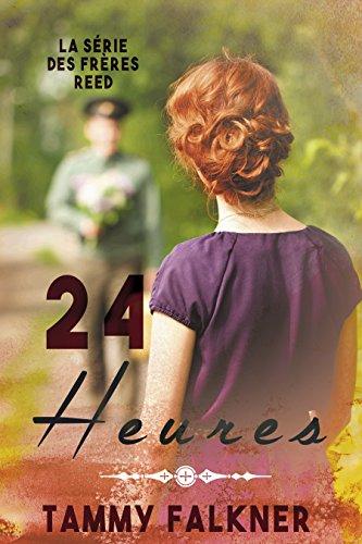 24 Heures (La série des frères Reed t. 5) par [Falkner, Tammy]