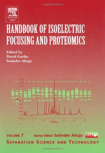 Handbook of Isoelectric Focusing and Proteomics, Volume 7 (Separation Science and Technology) (2005-05-23)