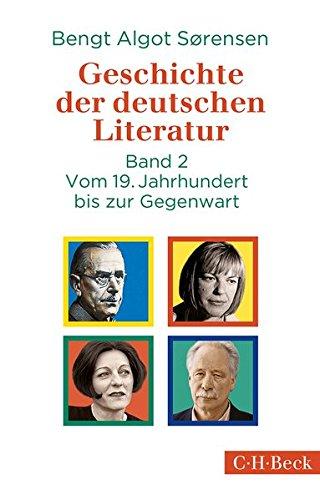 Geschichte der deutschen Literatur Bd. II: Vom 19. Jahrhundert bis zur Gegenwart