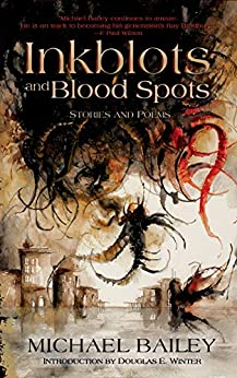 Inkblots and Blood Spots by [Bailey, Michael]
