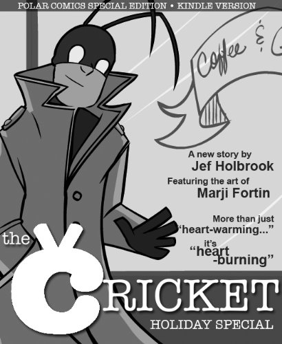 The Cricket Holiday Special (Comic Book) (Unnoticed Tales of the Cricket Book 1) (English Edition)