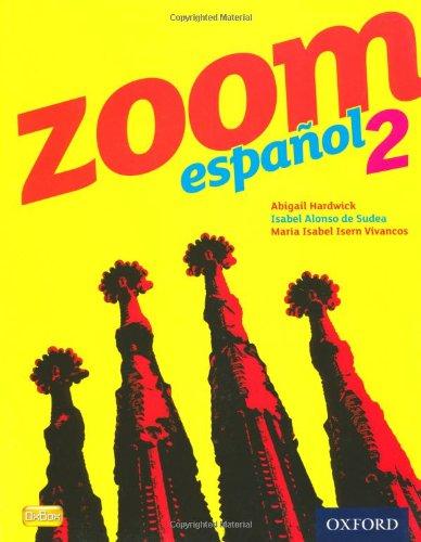 Zoom español 2 Student Book (Zoom Espanol)