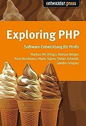 Exploring PHP. Von Insidern lernen