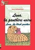 luna la panth?re noire luna the black panther une histoire en fran?ais et en anglais pour enfants contes bilingues pour enfants t 8