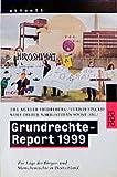 Grundrechte-Report 1999: Zur Lage der Bürger- und Menschenrechte in Deutschland (rororo aktuell)