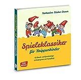Spieleklassiker für Krippenkinder: Für Berufs- und Quereinsteiger in Kindergarten und Tagespflege