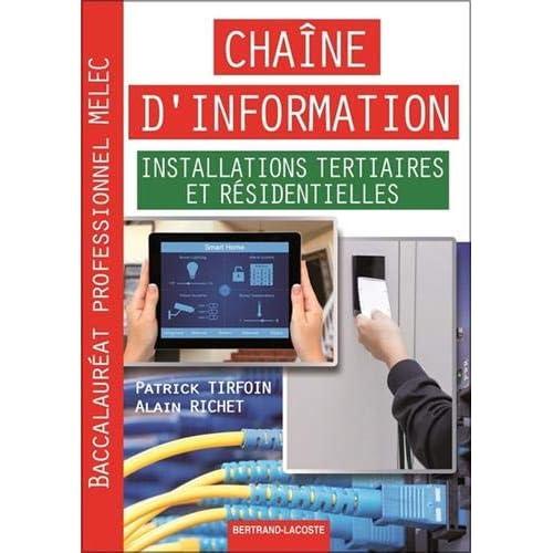 Bac Pro MELEC Chaîne d'information installations tertiaires et résidentielles