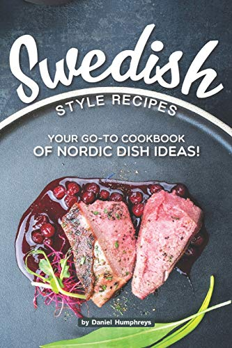 s: Your Go-To Cookbook of Nordic Dish Ideas! ()