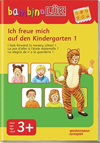 bambinoLÜK-System: bambinoLÜK: Ich freue mich auf den Kindergarten 1: ab 3 Jahren