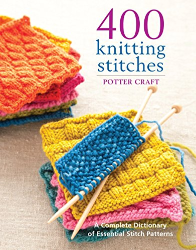 400 Knitting Stitches Dictionary Essential