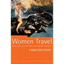 Women Travel: First Hand Accounts from More Than 60 Countries (Rough Guide Specials)