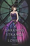 A Darkness Strange and Lovely (Something Strange and Deadly) by Susan Dennard (24-Jun-2014) Paperback