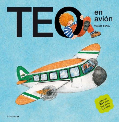 Teo en avión (Teo descubre el mundo)
