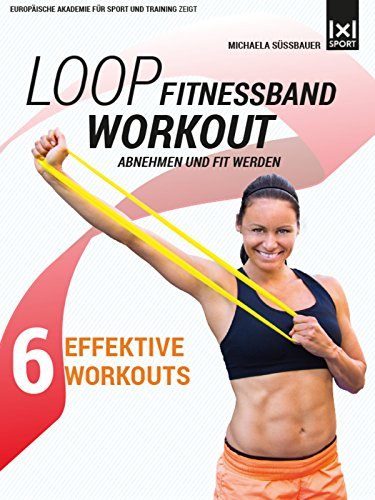 Loop-Fitnessband-Workout-Abnehmen-fit-werden-6-effektive-Workouts
