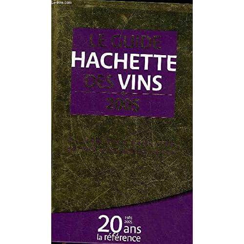 Le Guide Hachette des vins, édition 2005
