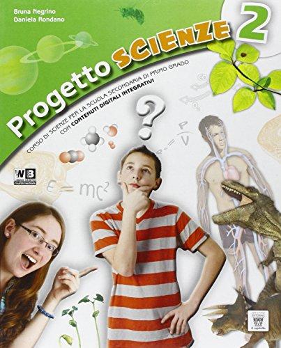 Progetto scienze. Per la Scuola media. Con e-book. Con espansione online: 2