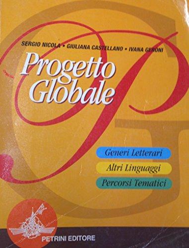 Progetto globale. Per le Scuole superiori