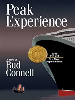 Peak Experience: A Novel (Peak Experience Thrillers Book 1) (English Edition) von [Connell, Bud]