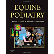Equine Podiatry, 1e: Medical and Surgical Management of the Hoof