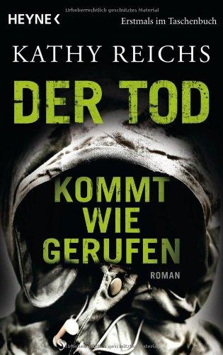 Heyne Verlag Der Tod kommt wie gerufen: Roman