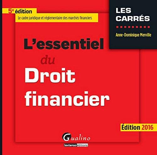 L'Essentiel du Droit Financier 2015-2016, 5ème Ed.