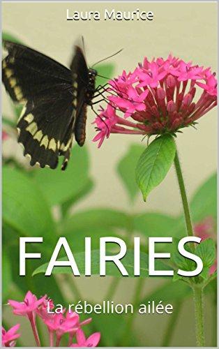 Couverture du livre Fairies: La rébellion ailée