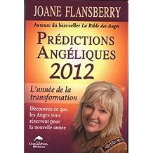 Prédictions Angéliques 2012