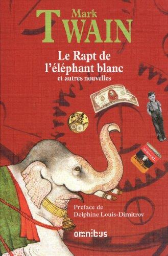 Le Rapt de l'éléphant blanc par Mark TWAIN
