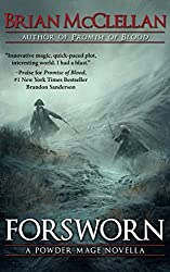 Forsworn: A Powder Mage Novella by Brian McClellan (2014-05-03)