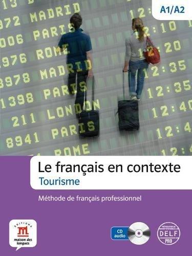 Le Francais En Contexte: Livre De L'eleve + CD