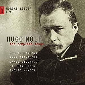 Hugo Wolf: the Complete Songs, Vol. 1 / Mörike Lieder Part 1