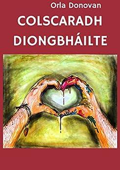 Colscaradh Diongbháilte por Orla  Donovan Gratis