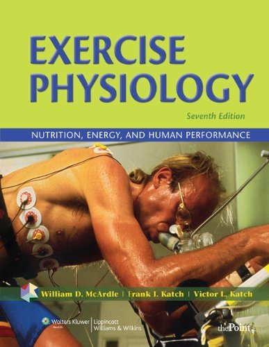 Exercise Physiology: Nutrition, Energy, and Human Performance (Point (Lippincott Williams & Wilkins)) by William D. McArdle BS M.Ed PhD (2009-11-13)