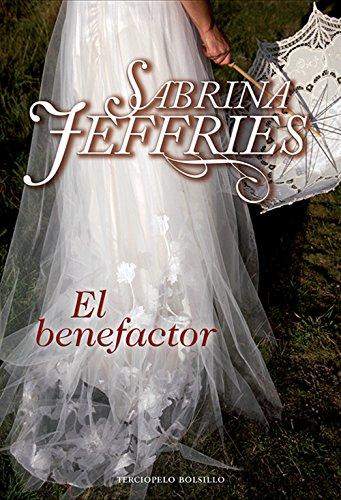 El benefactor (Escuela de Señoritas nº 6) por Sabrina Jeffries