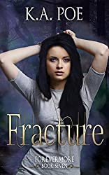 Fracture (Forevermore, Book Seven)