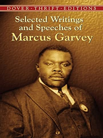 Selected Writings and Speeches of Marcus Garvey (Dover Thrift