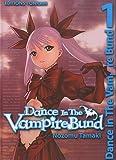 Dance in the Vampire Bund Vol.1