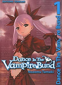 Dance in the Vampire Bund Edition simple Tome 1