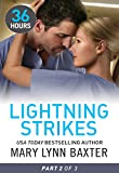 Lightning Strikes Part 2 (36 Hours, #2) by Mary Lynn Baxter front cover