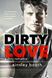 Dirty Love (Forbidden Bodyguards Book 3)