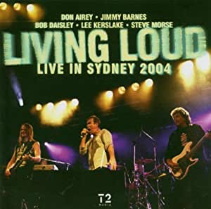 Living Loud Live in Sydney 2004