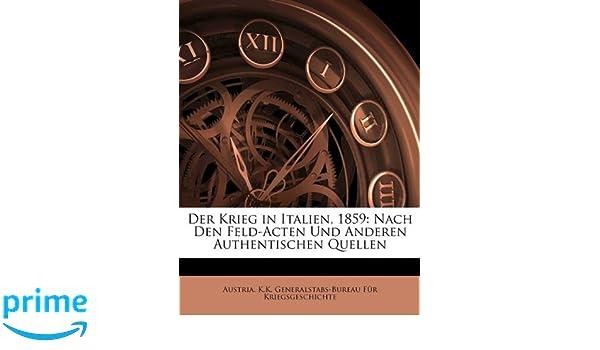 Der krieg in italien 1859.: amazon.de: austria. k. k. generalstabs
