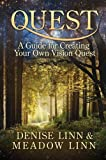Quest: A Guide for Creating Your Own Vision Quest by Denise Linn (2012-08-01)