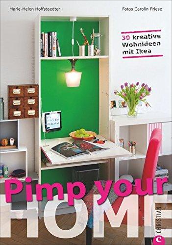 Preisvergleich Produktbild Pimp your Home: 30 kreative Wohnideen mit Ikea