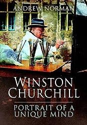 Winston Churchill: Portrait of an Unquiet Mind
