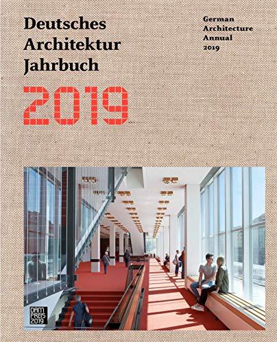 Deutsches Architektur Jahrbuch 2019: German Architecture Annual 2019