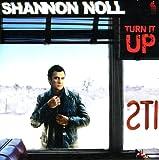 Songtexte von Shannon Noll - Turn It Up