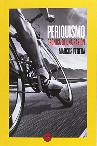 Periquismo. Crónica de una pasión por Marcos Pereda