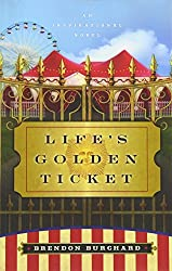 Life's Golden Ticket: An Inspriational Novel: An Inspirational Novel